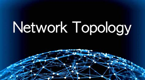 What Is Network Topology And What Are Its Different Types?